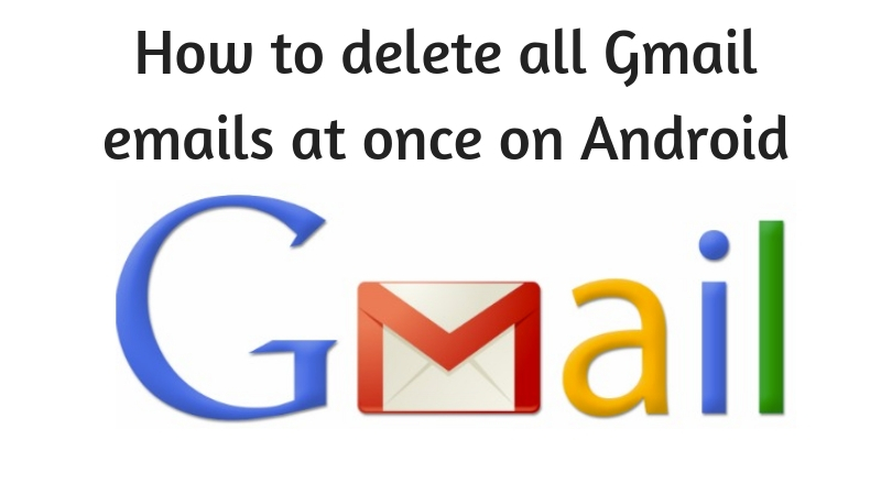 How to delete all Gmail emails at once on Android (1)
