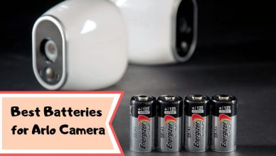 Best Batteries for Arlo Camera