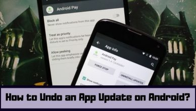 How to Undo an App Update on Android?