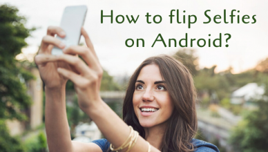 flip selfies on android